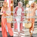 How to wear cute hijab in honeymoon